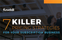7 Killer Pricing Strategies for Subscription Businesses